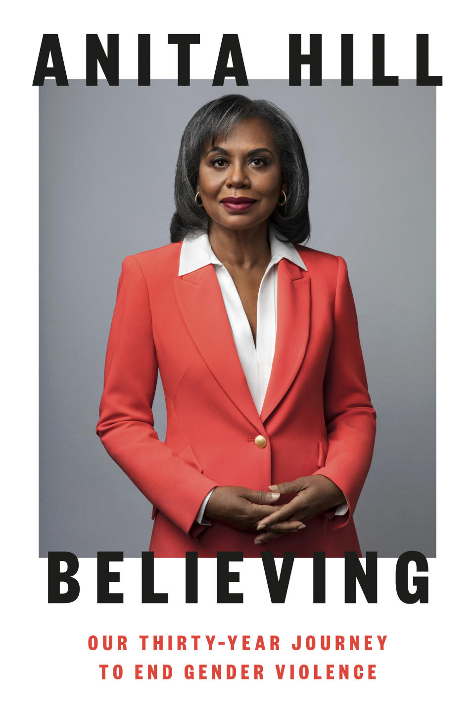 """This cover image released by Viking shows """"Believing: Our Thirty-Year Journey to End Gender Violence,"""" by Anita Hill. (Viking via AP)"""
