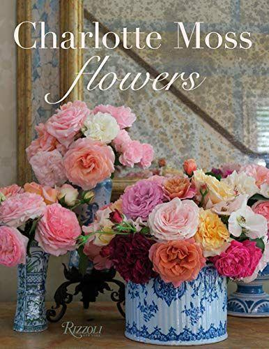 """<p><strong>Charlotte Moss</strong></p><p>amazon.com</p><p><strong>$40.49</strong></p><p><a href=""""https://www.amazon.com/dp/0847870146?tag=syn-yahoo-20&ascsubtag=%5Bartid%7C10069.g.36039238%5Bsrc%7Cyahoo-us"""" rel=""""nofollow noopener"""" target=""""_blank"""" data-ylk=""""slk:Shop Now"""" class=""""link rapid-noclick-resp"""">Shop Now</a></p><p>""""Hot off the press, Charlotte Moss's latest tome is my favorite book on flowers. Charlotte's combinations of materials and color, objects and scale are masterful, making this book a dreamy source of inspiration. The way she mixes elements with creative abandon, whether it's a few garden clippings or a large and lavish arrangement, is breathtaking. Not only is this a book brimming with creativity, it also features floral history lessons as Charlotte delves into the inspiring styles of past tastemakers such as Bunny Mellon, Constance Spry, Gloria Vanderbilt, Pauline de Rothschild and others."""" –<a href=""""https://suzannetuckerhome.com"""" rel=""""nofollow noopener"""" target=""""_blank"""" data-ylk=""""slk:Suzanne Tucker"""" class=""""link rapid-noclick-resp"""">Suzanne Tucker</a></p>"""