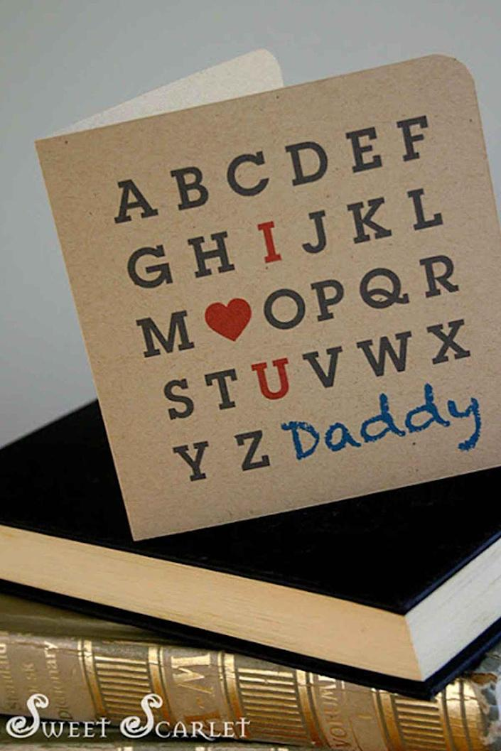 """<p>Spell out how much he means to you with this sweet message.</p><p><em><strong>Get the printable at <a href=""""http://sweetscarletdesigns.blogspot.com/2011/06/free-printable-fathers-day-card.html"""" rel=""""nofollow noopener"""" target=""""_blank"""" data-ylk=""""slk:Sweet Scarlet."""" class=""""link rapid-noclick-resp"""">Sweet Scarlet.</a></strong></em></p>"""