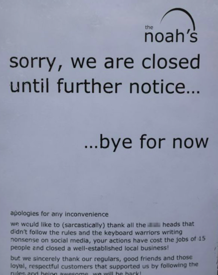 The note from the The Noah's blamed customers not following the rules for the closure. (Reach)