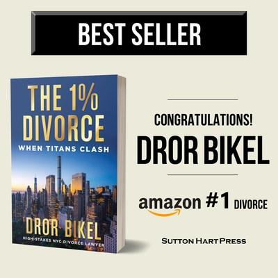 New York's #1 Divorce Trial Lawyer Dror Bikel's Hits #1 Bestseller with The 1% Divorce - Clash of Titans