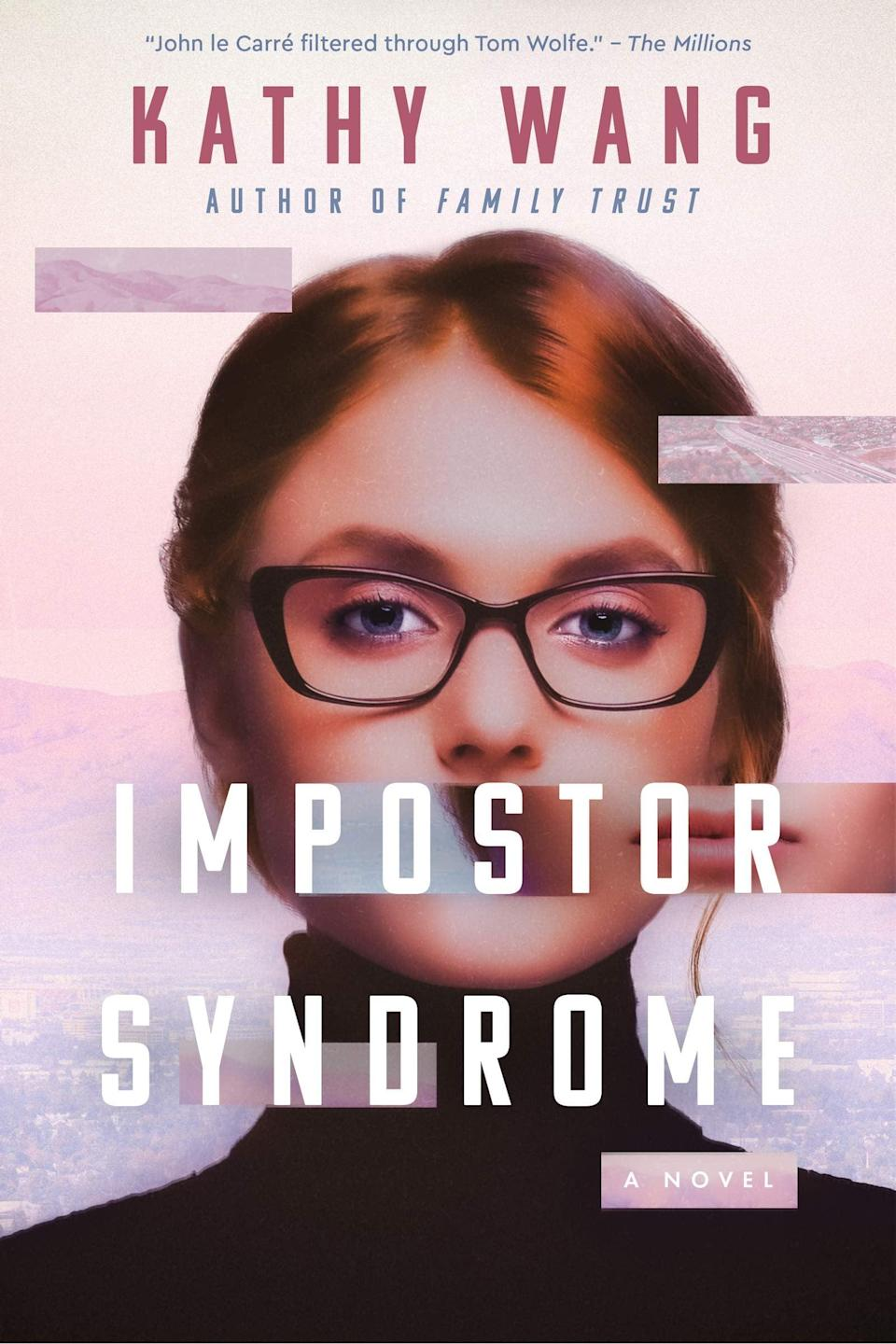 <p><span><strong>Imposter Syndrome</strong></span> by Kathy Wang manages to be both an enticing thriller about two women playing a high-powered game of cat-and-mouse and a searing satire about the world of big tech companies. As the COO of the tech company Tangerine, Julia Lerner is one of the most powerful women in America, but she's also living a double life as a spy for Russia. Meanwhile, Alice Lu just realized there's a backdoor in Tangerine's security and the COO might just be the one exploiting it. </p> <p><em>Out May 25</em></p>