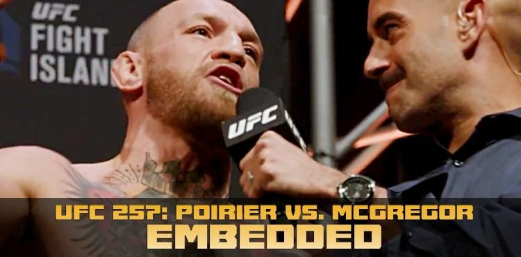 UFC 257 Poirier vs McGregor embedded episode 6