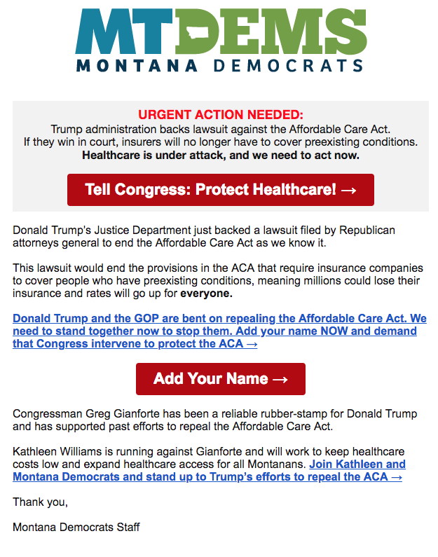 The Montana Democratic Party sent out a fundraising email on June 11 to capitalize on the Trump administration's announcement that the Justice Department wouldsupport 20 states' lawsuit against theAffordable Care Act. (Montana Democrats)