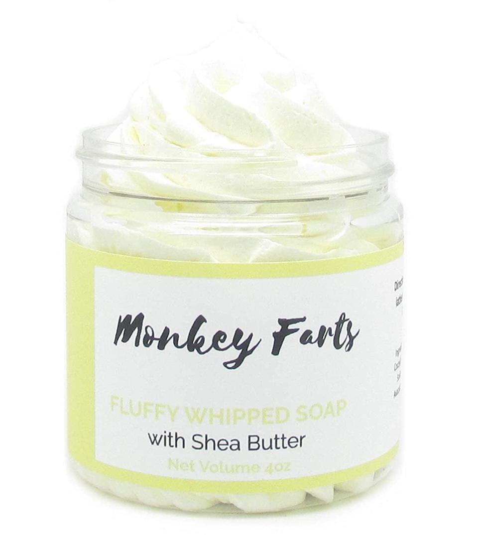 <p>How fun is this <span>Monkey Farts Fluffy Whipped Soap</span> ($12)? It will bring a smile to your shower routine.</p>