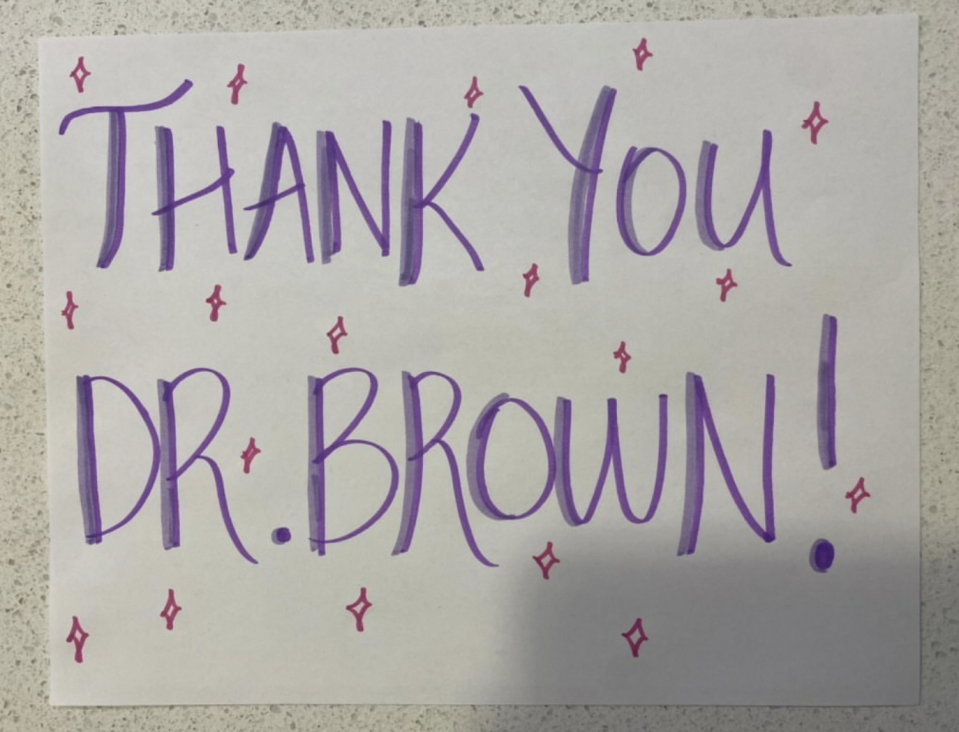 One of the thank you signs Chapman University students made for their teacher, Dr Brown.