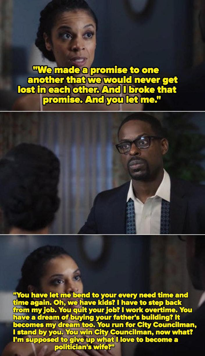 Randall Pearson constantly squashed his wife's dreams and didn't support her many times even though she took care of the whole family by herself.