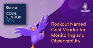 Rookout is named a 2021 Gartner Cool Vendor for Monitoring and Observability