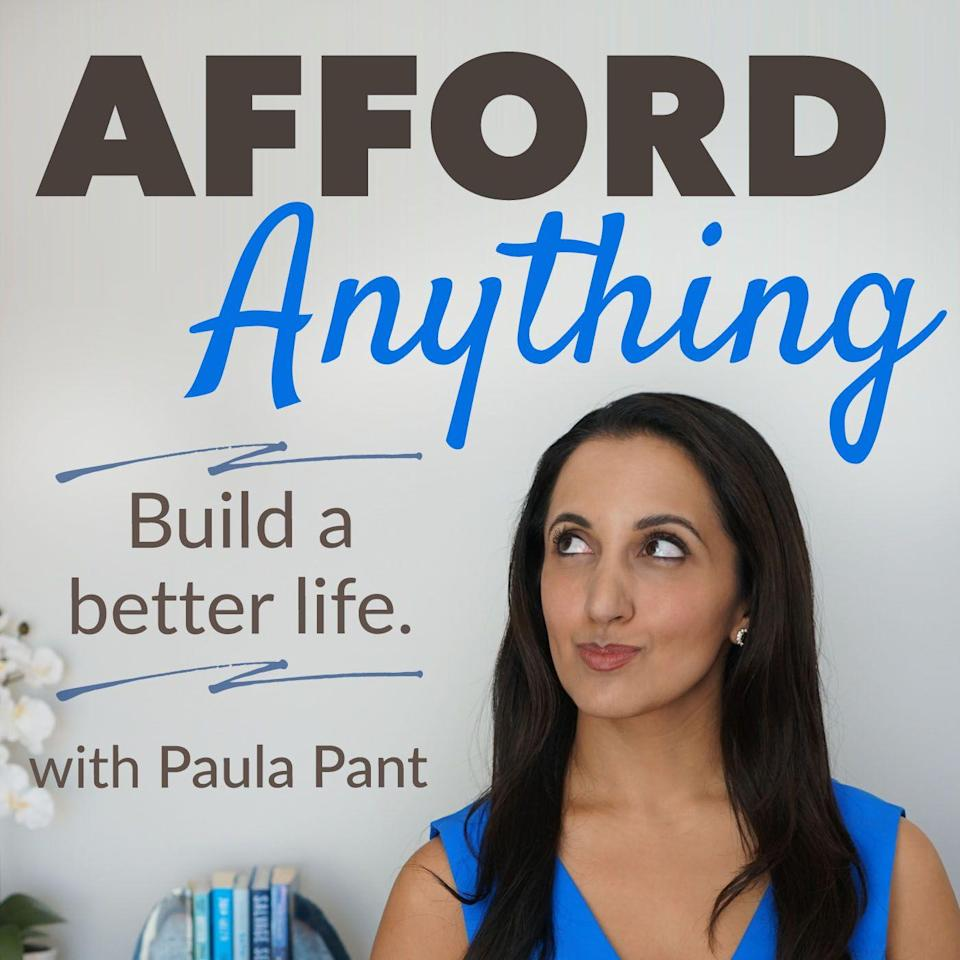 "<p>Ready to make some Cardi B level money moves? Listen to Paula Pant's <em>Afford Anything</em>. Pant, a self starter and expert in saving, <a href=""http://money.com/money/5282294/paula-pant-landlord/"" rel=""nofollow noopener"" target=""_blank"" data-ylk=""slk:owned eight homes"" class=""link rapid-noclick-resp"">owned eight homes</a> by the time she was 34 years old. Her podcast answers some of the toughest questions surrounding financial security by focusing on the sacrifices and trade-offs it takes to become an expert saver. </p><p><a class=""link rapid-noclick-resp"" href=""https://podcasts.apple.com/us/podcast/afford-anything/id1079598542"" rel=""nofollow noopener"" target=""_blank"" data-ylk=""slk:LISTEN NOW"">LISTEN NOW</a></p>"
