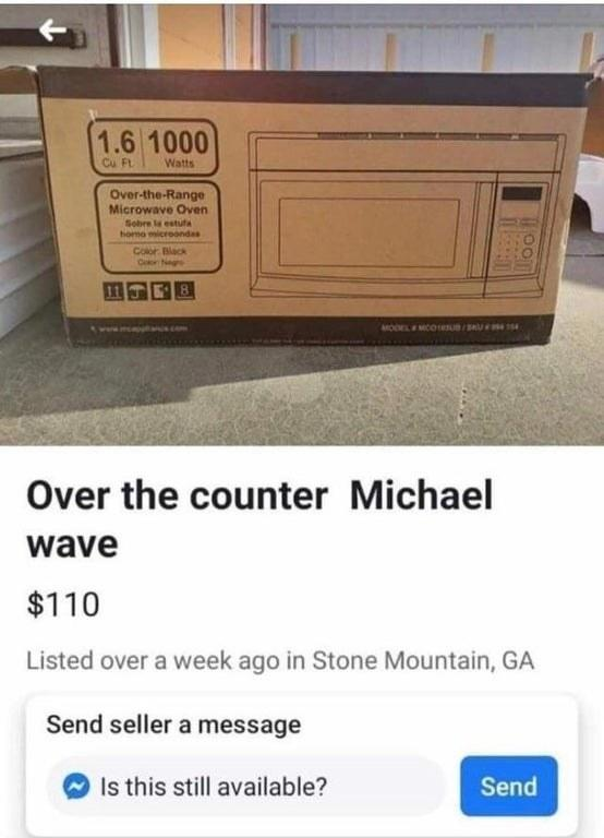 """marketplace ad reading, """"over the counter Michael wave"""""""