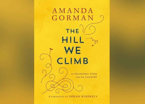 PHOTO: Amanda Gorman's poem 'The Hill We Climb,' read at President Joe Biden's inauguration, is now available as a book. (Viking Books via Sun Literary Arts)