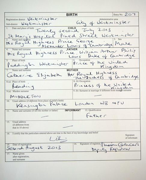 A copy of the birth register for Britain's Prince George of Cambridge, which was signed by his father, the Duke of Cambridge, at Kensington Palace in London on Friday Aug. 2, 2013. The register, which was witnessed by a Registrar from Westminster Register Office, gives the date and place of Prince George's birth and his full name as His Royal Highness Prince George Alexander Louis of Cambridge. (AP Photo / Stefan Rousseau/PA) UNITED KINGDOM OUT