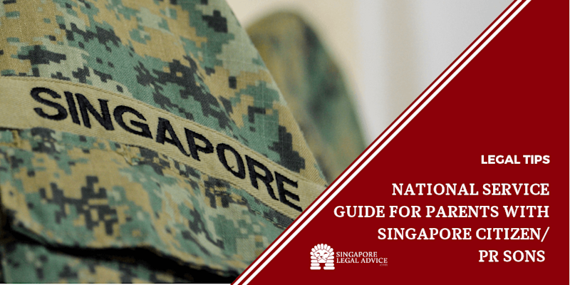 National Service Guide for Parents with Singapore Citizen/ PR Sons