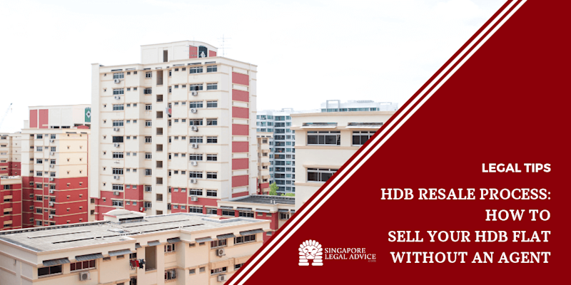 HDB Resale Process: How to Sell Your HDB Flat Without an Agent