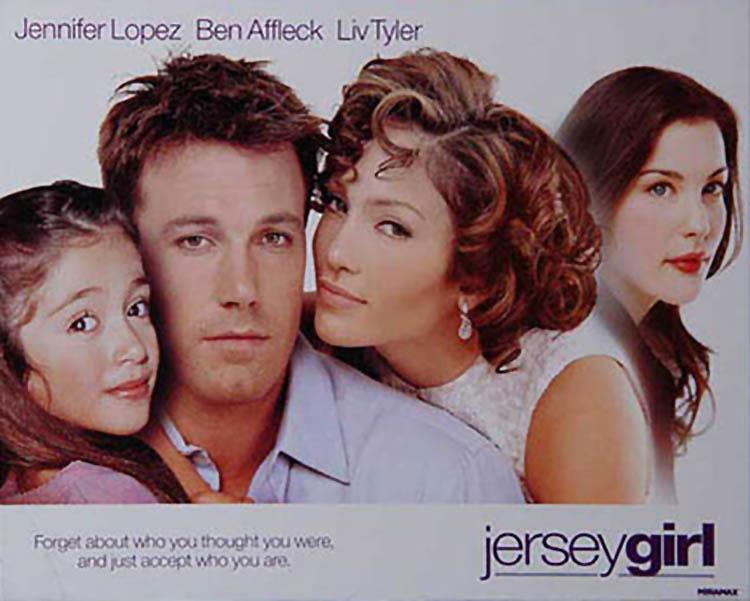 An early 2003 poster for the movie 'Jersey Girl.' (Photo: Miramax)