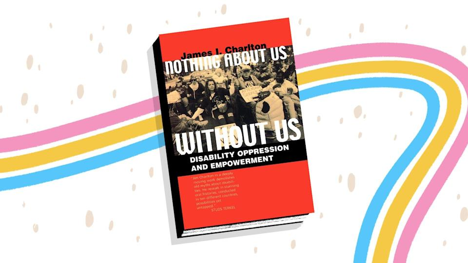 """""""Nothing About Us Without Us"""" explores the similarities and differences between the disability community and that of other marginalized groups."""