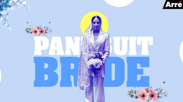 #DitchtheLehenga: This Desi Bride's Pantsuit is Straight Up #Goals
