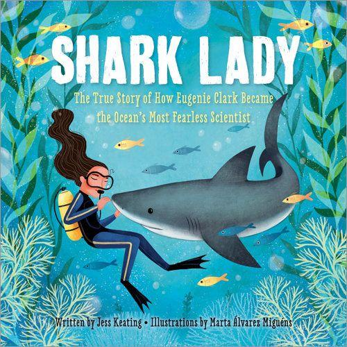 "<i>Shark Lady&nbsp;</i>includes a title many kids will love as well as the story of Eugenie Clark, a famous marine biologist who adored sharks and their fellow friends under the sea. The title comes from&nbsp;<a href=""https://news.nationalgeographic.com/2015/02/150225-eugenie-clark-shark-lady-marine-biologist-obituary-science/"" target=""_blank"">the nickname</a> Clark earned for her work. (By Jess Keating, illustrated by Marta&nbsp;&Aacute;lvarez Migu&eacute;ns)"