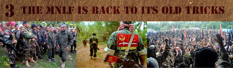 3. The MNLF is Back to Its Old Tricks