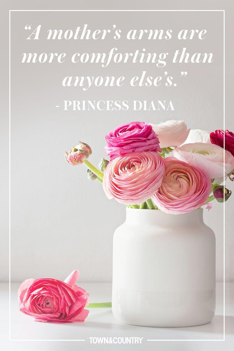 """<p>""""A mother's arms are more comforting than anyone else's.""""</p><p>- Princess Diana</p>"""