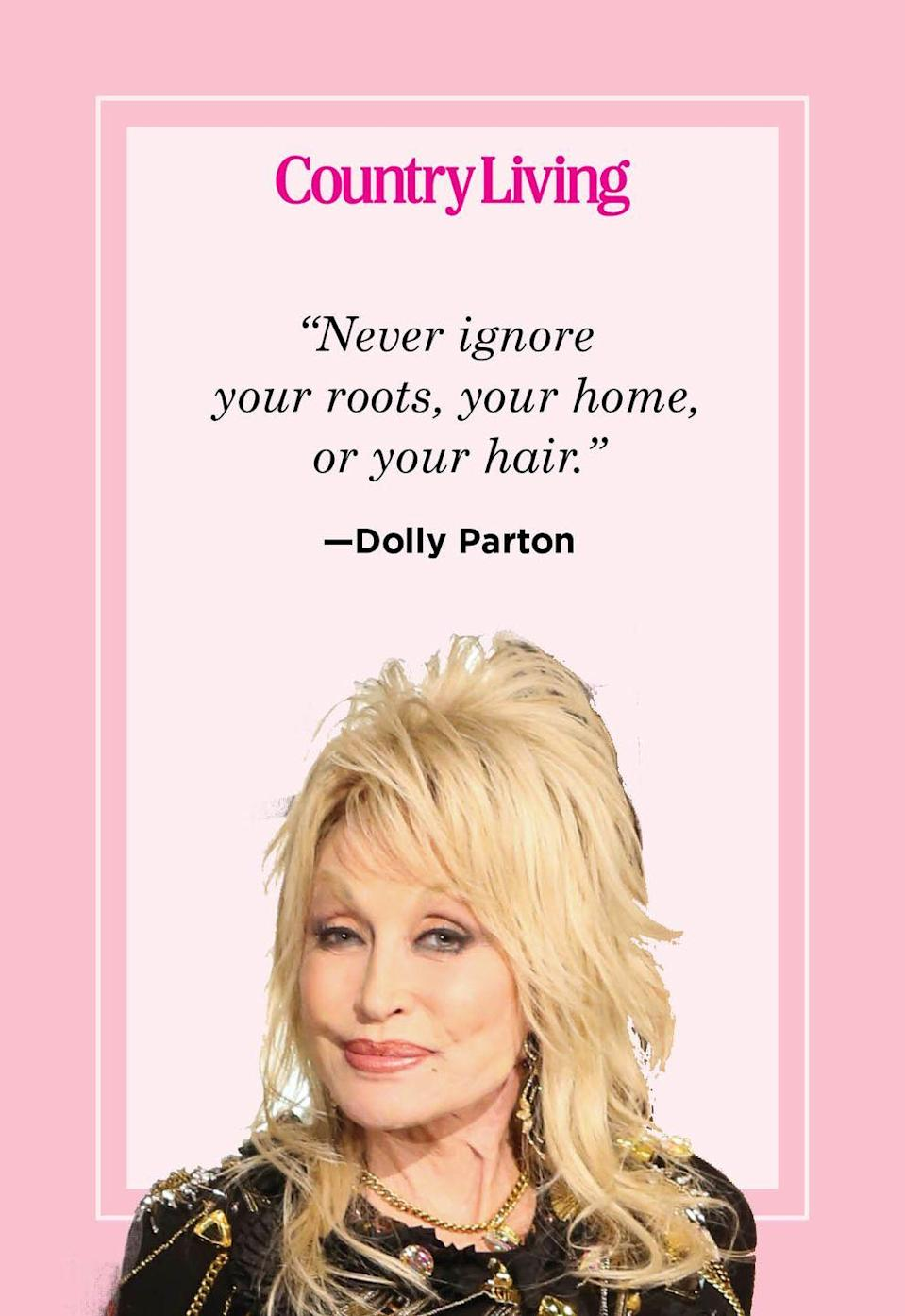 "<p>""Never ignore your roots, your home, or your hair.""</p>"