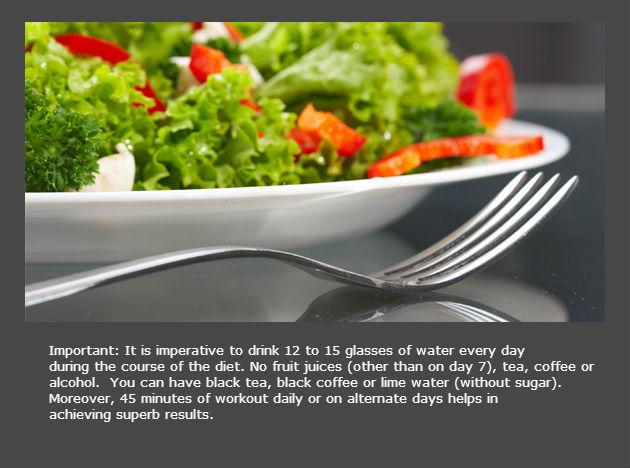 <b>Day 3</b> <br>Basically a combination of Day 1 and Day 2, which means you can eat fruits and vegetables of your liking, but no bananas or potatoes. Eat to your heart's content and don't forget to drink a lot of water.
