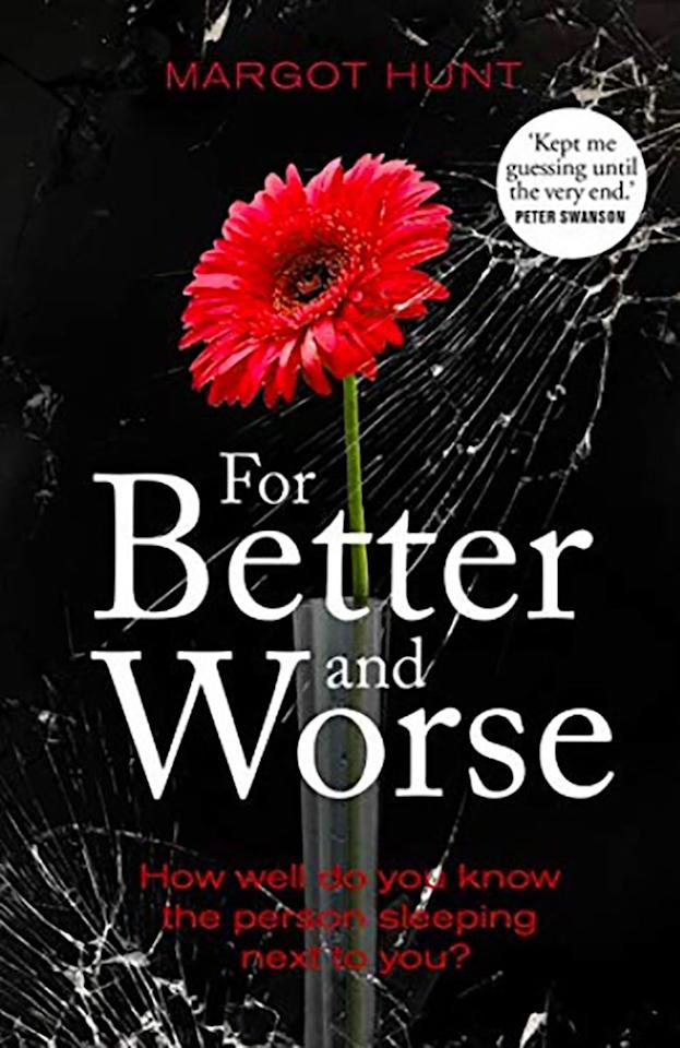 "<p><a rel=""nofollow"" href=""https://www.amazon.co.uk/Better-Worse-Margot-Hunt-ebook/dp/B07GNMNV96/ref=sr_1_1?ie=UTF8&qid=1543840932&sr=8-1&keywords=For+Better+and+Worse++by+Margot+Hunt"">BUY NOW</a> £5.99, Amazon</p><p>On their first date at law school, Natalie and Will Clarke bonded over drinks, dinner and whether lawyers could get away with murder. Years later, the latter is put to the test when their son's put in jeopardy due to an unchecked danger in their community. Taking matters into their own hands puts pressure on their marriage, their identities and their future.</p><p></p>"