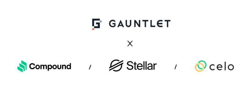 Gauntlet announces partnership with Stellar, Celo, and Compound