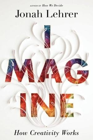 Jonah Lehrer Publisher Pulls Bestseller 'Imagine'