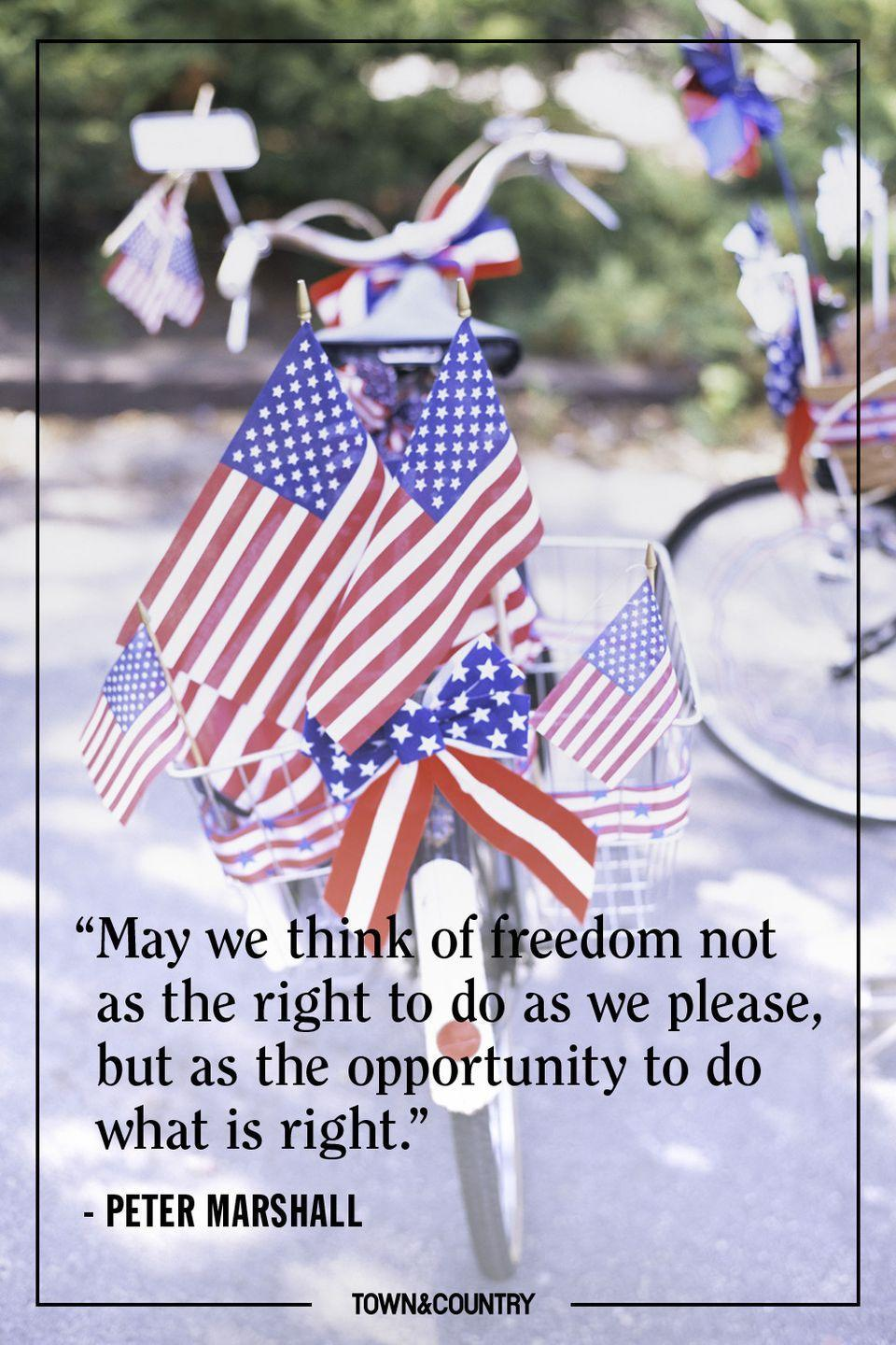 """<p>""""May we think of freedom not as the right to do as we please, but as the opportunity to do what is right."""" </p><p><em>— Peter Marshall</em></p>"""