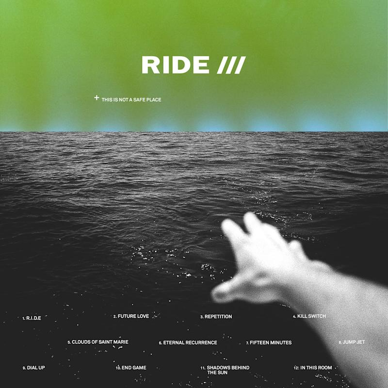 This Is Not A Safe Place - Ride