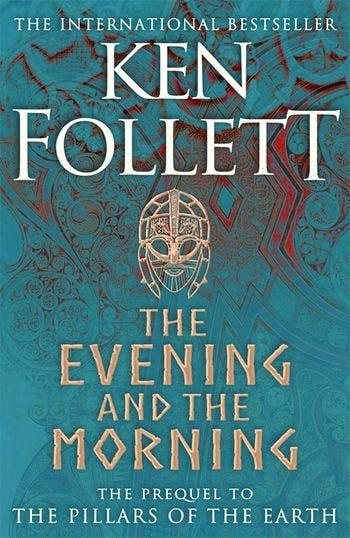 """""""The Evening and the Morning,"""" by Ken Follett."""