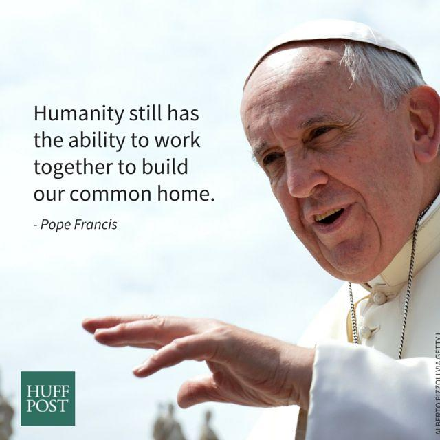 """From a draft of """"Laudato Sii,"""" translated by The Huffington Post."""