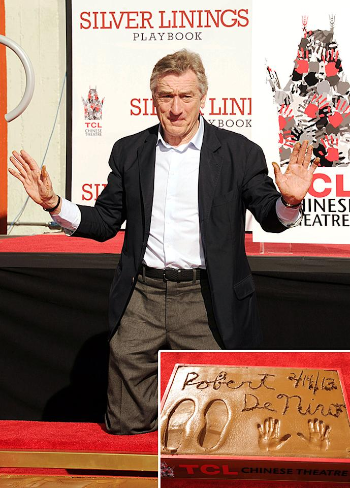 HOLLYWOOD, CA - FEBRUARY 04: Actor Robert De Niro attends the Robert De Niro hand and foot print ceremony at at TCL Chinese Theatre on February 4, 2013 in Hollywood, California. (Photo by Jeffrey Mayer/WireImage)
