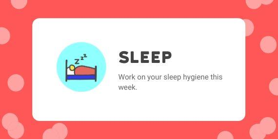 Sleep - Work on your sleep hygiene this week - cartoon of a person sleeping in bed