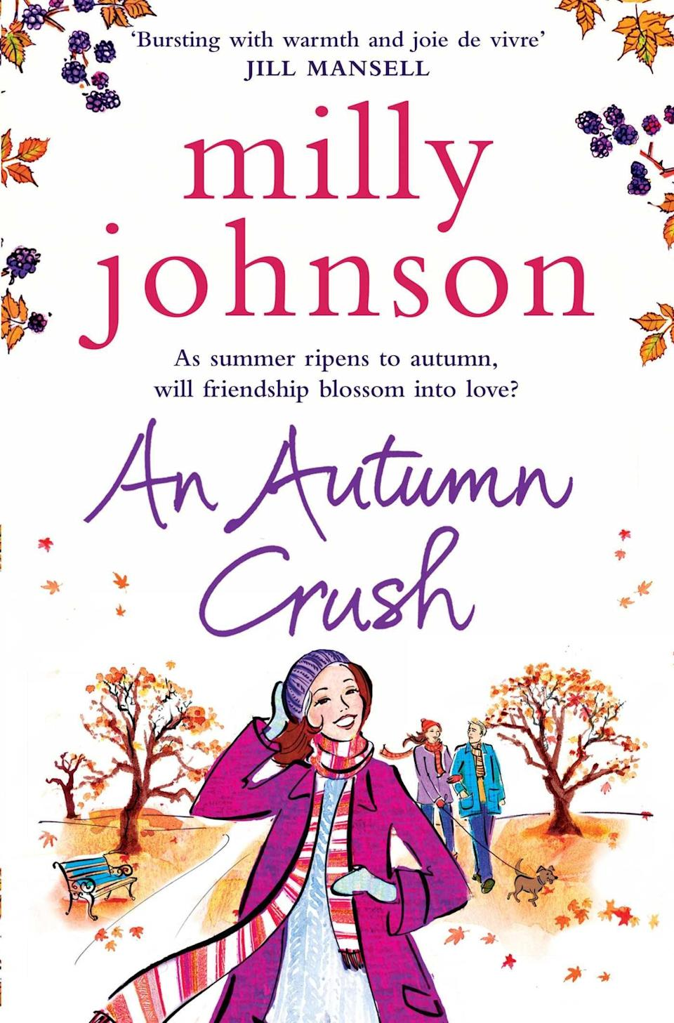 <p>Milly Johnson's <span><strong>An Autumn Crush</strong></span> is every bit as fluffy and fun as it appears to be from the cover. Full of lovely descriptions of Fall in England, this sweet book follows four friends in their mid-30s and the romantic entanglements that catch them all by surprise.</p>