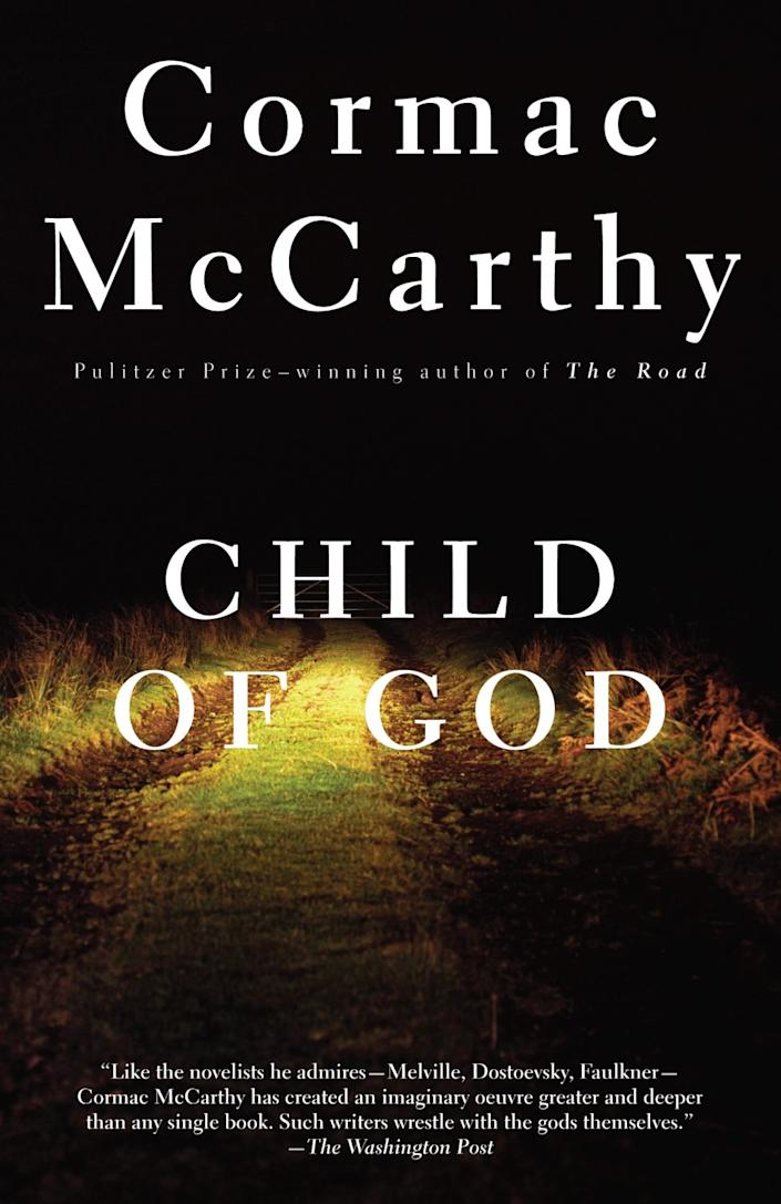 """""""Child of God"""" by Cormac McCarthy"""