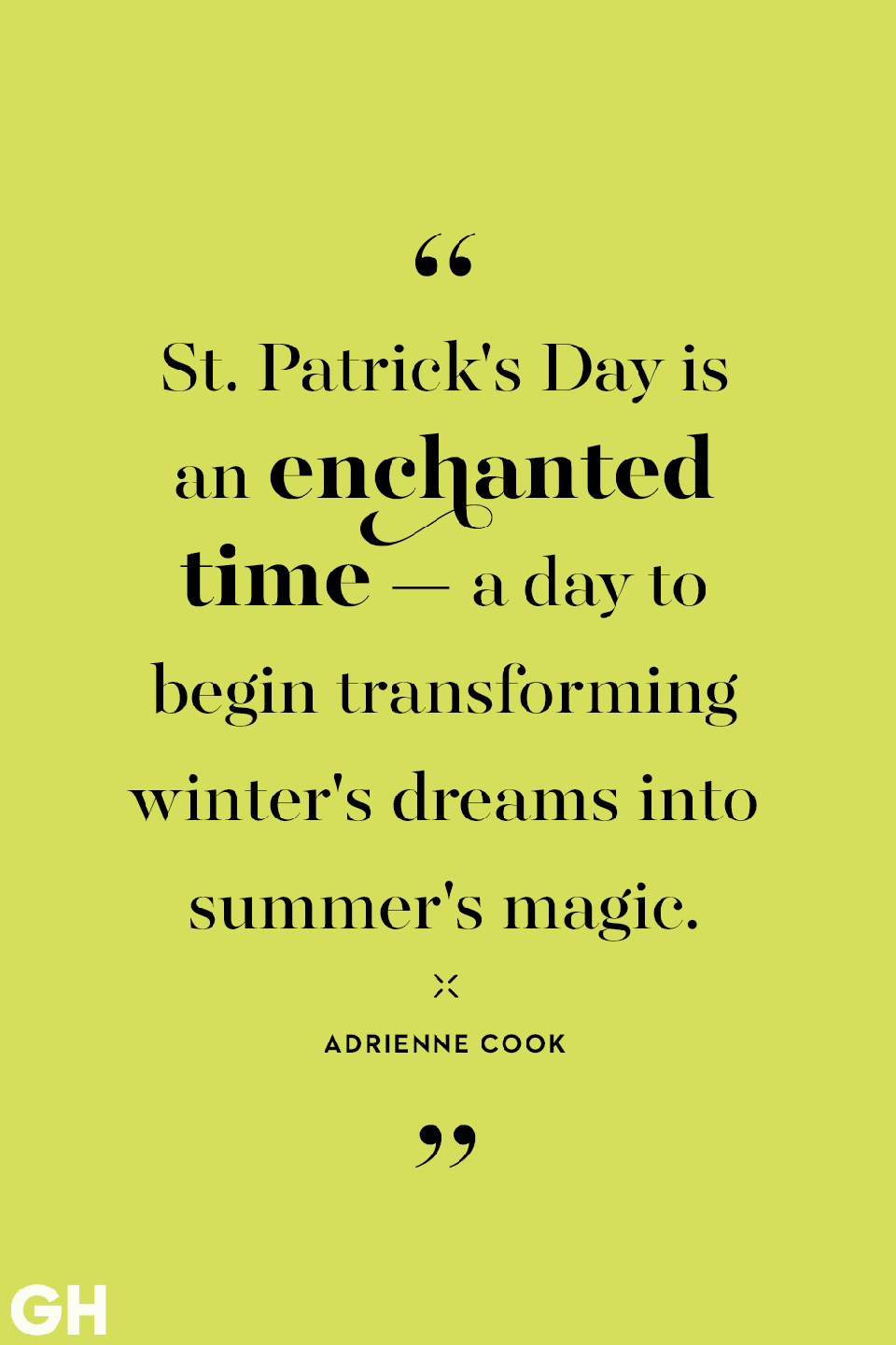<p>St. Patrick's Day is an enchanted time — a day to begin transforming winter's dreams into summer's magic. </p>