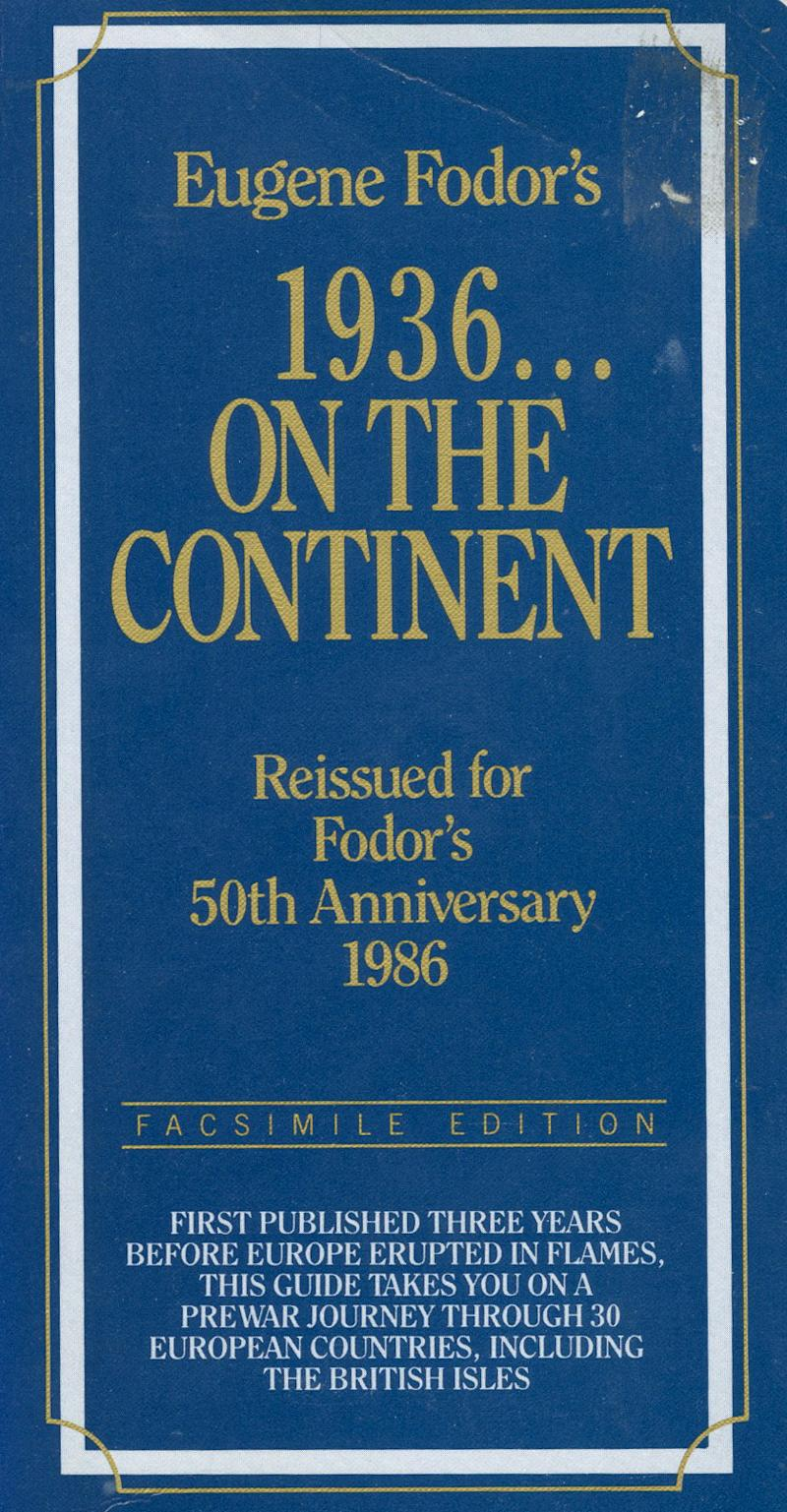 """This book cover courtesy of Fodor's shows the cover of Eugene Fodor's """"1936 On The Continent: Reissued for Fodor's 50th Anniversary 1986."""" This year, Random House is marking the 75th anniversary of Eugene Fodor's first travel guide with an e-book version.   (AP Photo/Fodor's) NO SALES"""