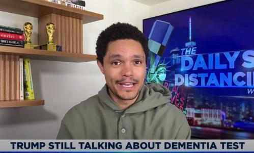 Trevor Noah on Trump: 'Obsessing over a dementia test is the real dementia test'