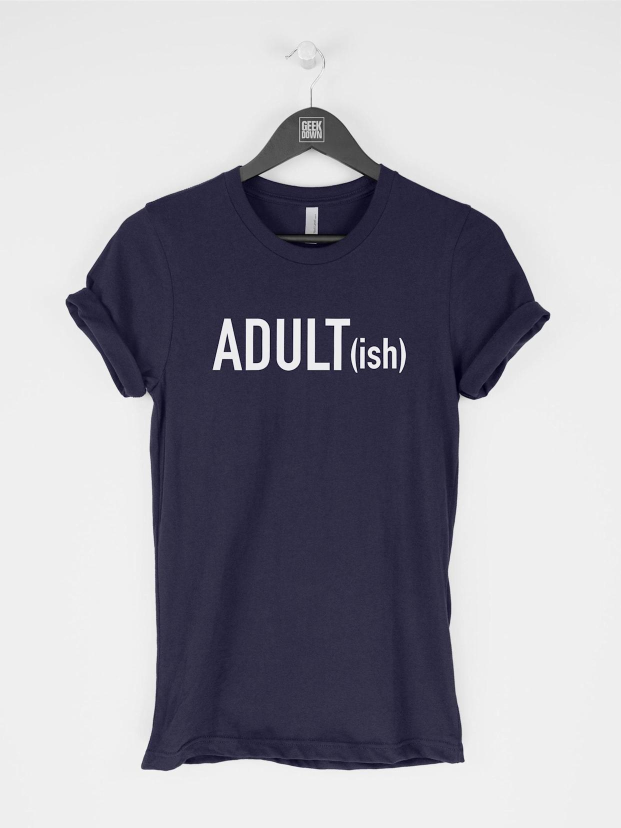 Adultish T-Shirt, Unisex Crewneck T-shirt, Graphic Tee, Funny Saying T-shirt, Gift for Adults