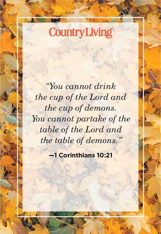 """<p>""""You cannot drink the cup of the Lord and the cup of demons. You cannot partake of the table of the Lord and the table of demons.""""</p>"""