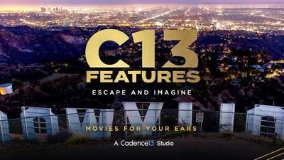 "C13Features Readies Groundbreaking Audio Experience,  Unveils First Slate of Podcast ""Movies for your Ears"""