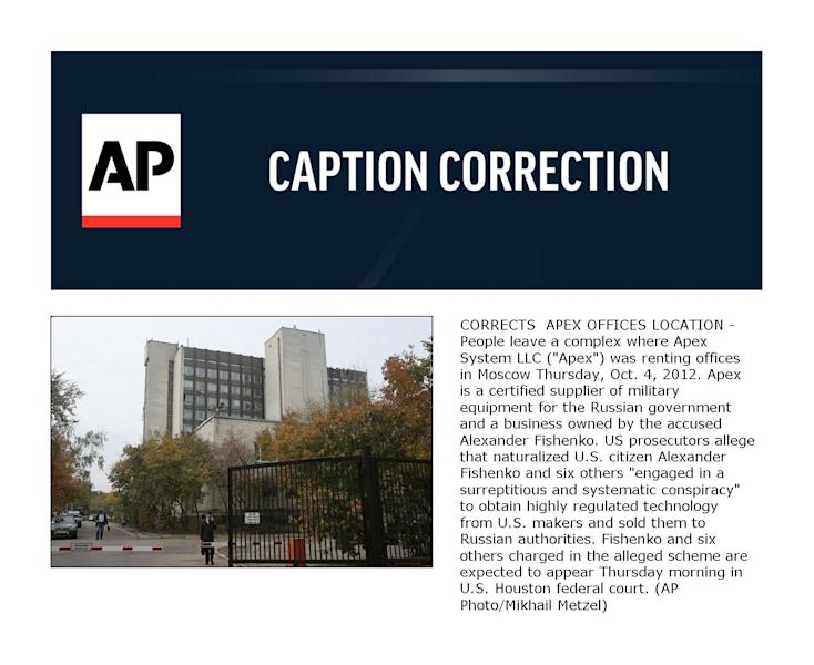 """CORRECTS APEX OFFICES LOCATION - People leave a complex where Apex System LLC (""""Apex"""") was renting offices in Moscow Thursday, Oct. 4, 2012. Apex is a certified supplier of military equipment for the Russian government and a business owned by the accused Alexander Fishenko. US prosecutors allege that naturalized U.S. citizen Alexander Fishenko and six others """"engaged in a surreptitious and systematic conspiracy"""" to obtain highly regulated technology from U.S. makers and sold them to Russian authorities. Fishenko and six others charged in the alleged scheme are expected to appear Thursday morning in U.S. Houston federal court. (AP Photo/Mikhail Metzel)"""