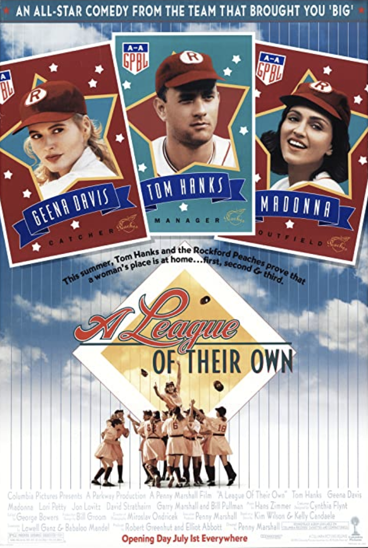 A League of Their Own (Columbia Pictures)