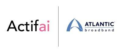 Actifai and Atlantic Broadband's logos side by side in partnership announcement.