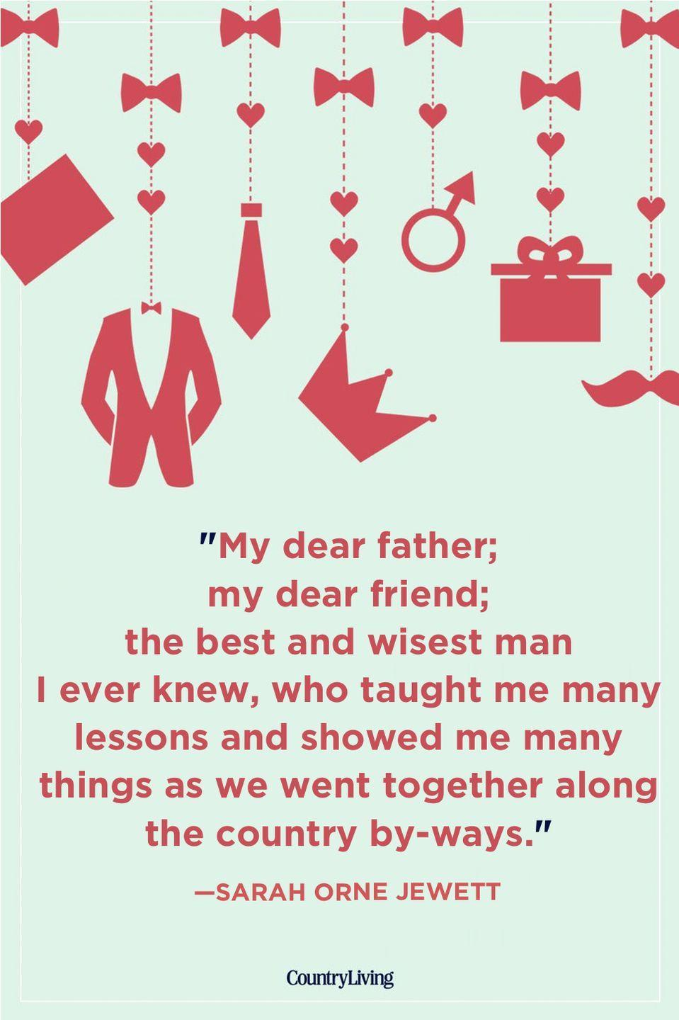 """<p>""""My dear father; my dear friend; the best and wisest man I ever knew, who taught me many lessons and showed me many things as we went together along the country by-ways.""""</p>"""
