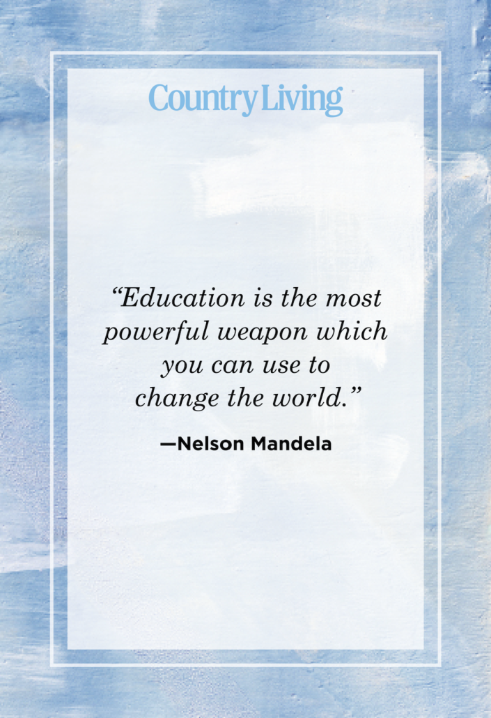 """<p>""""Education is the most powerful weapon which you can use to change the world.""""</p>"""