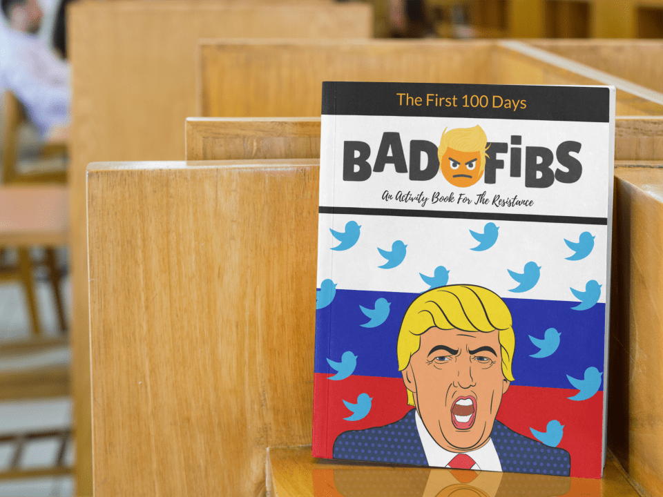 """OfBad Fibs($14.95 or $19.95 for two), its creators say, """"Sometimes all you can do is laugh to keep from crying!"""""""
