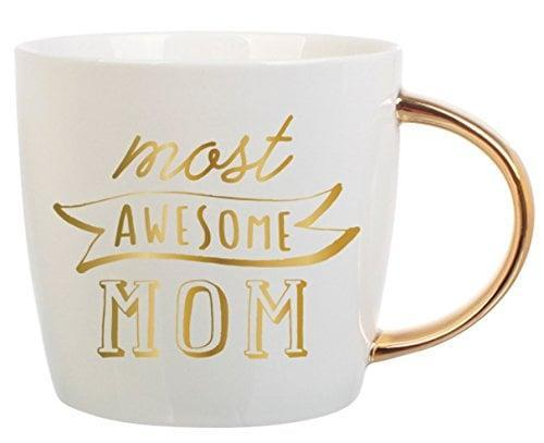 <p>This <span>Most Awesome Mom Mug</span> ($17) says it all.</p>